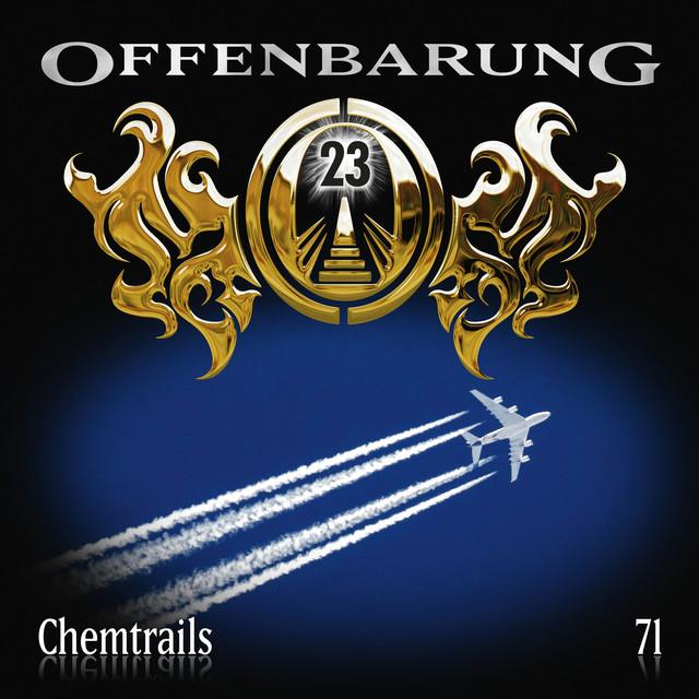 Folge 71: Chemtrails von Offenbarung 23
