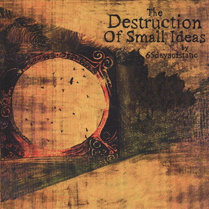 The Destruction Of Small Ideas Albümü
