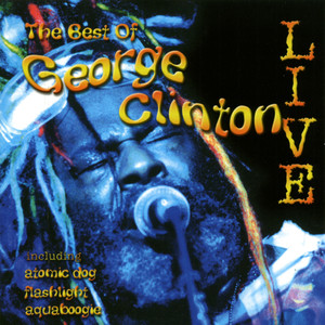 Best of George Clinton Live
