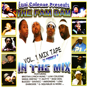Luni Coleone The Fam Bam Mix Tape Vol. 1
