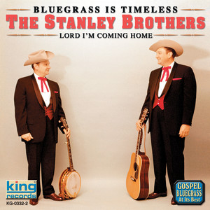 Bluegrass Is Timeless - Lord I'm Coming Home