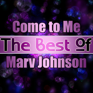 Come to Me - The Best of Marv Johnson album