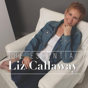 The Essential Liz Callaway album