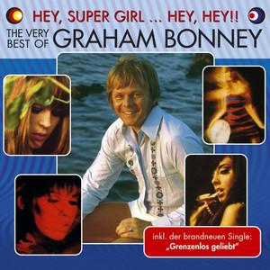 Hey, Super Girl ... Hey, Hey!! The Very Best Of Graham Bonney album