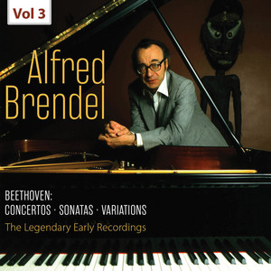 The Legendary Early Recordings - Alfred Brendel, Vol. 3 Albümü