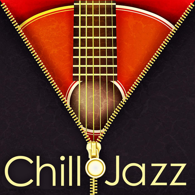 Chill Jazz (Royalty Free Music for Restaurant, Wine Bar and Lounge