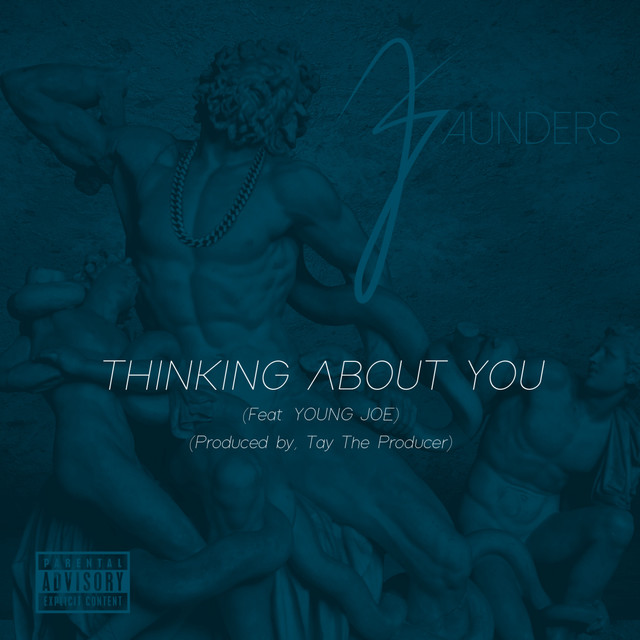 Thinking About You (feat. Young Joe) - Single