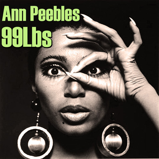 Album cover for 99 Lbs by Ann Peebles