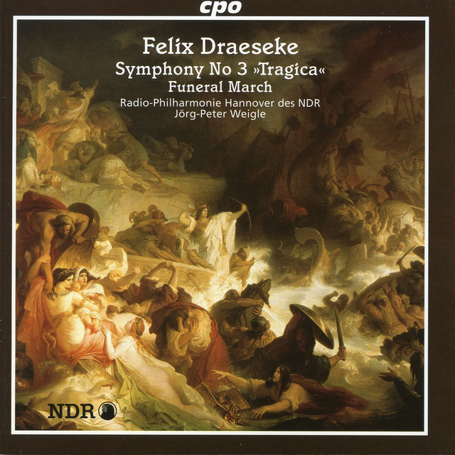 "Draeseke: Symphony No. 3, ""Tragica"" - Funeral March"