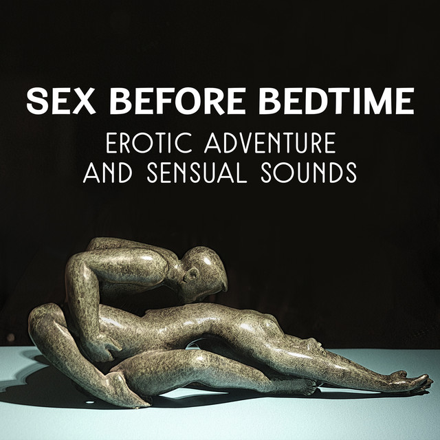 Sex Before Bedtime Erotic Adventure And Sensual Sounds Wonderful Music For Tantra Sexual Body Massage Hot Bath With Turkish Music By Sensual Music