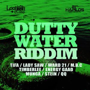 Dutty Water Riddim