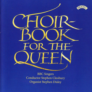 Choirbook for the Queen album
