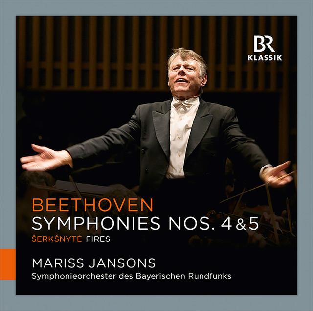 Beethoven: Symphonies Nos. 4 & 5 - Šerkšnytė: Fires Albumcover