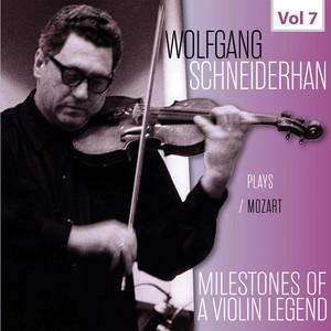 Milestones of a Violin Legend: Wolfgang Schneiderhan, Vol. 7 Albümü