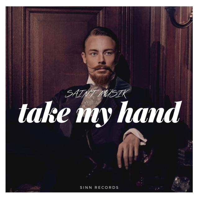 Saint Müsik 'Take My Hand' ile ilgili görsel sonucu