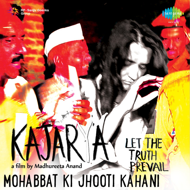 "Mohabbat Ki Jhooti Kahani (From ""Kajarya"") - Single"