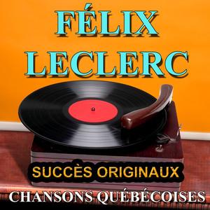 Félix Leclerc Le petit bonheur cover
