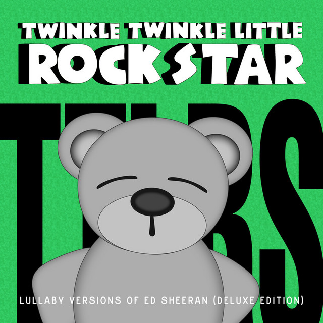 Album cover for Lullaby Versions of Ed Sheeran (Deluxe Edition) by Twinkle Twinkle Little Rock Star