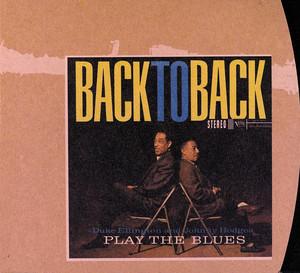 Duke Ellington And Johnny Hodges Play The Blues Back To Back album