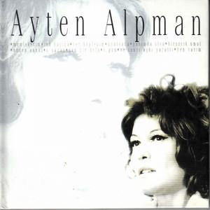 Ayten Alpman Klasikleri (Türk Pop Tarihi) Albümü