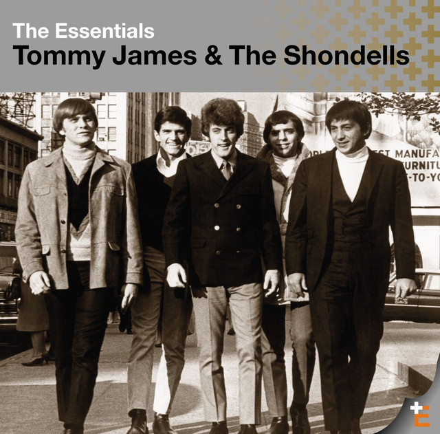 The Essentials: Tommy James & The Shondells
