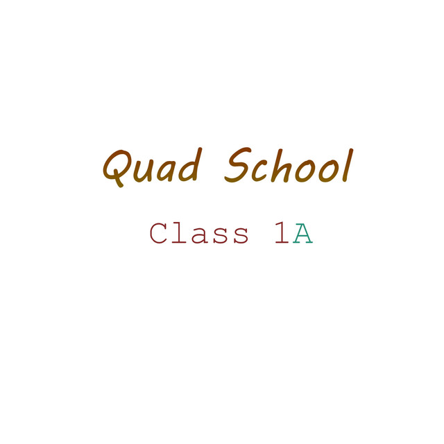 Album cover for Quad School Class 1a by Alex Luan
