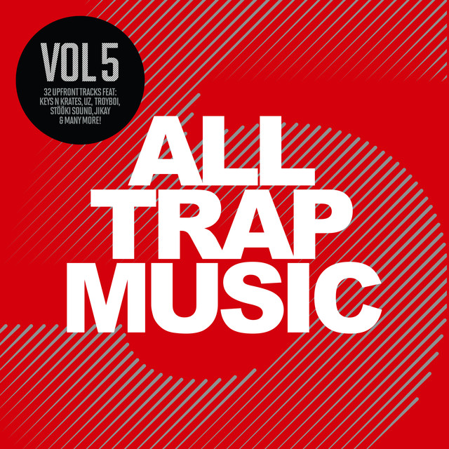 All Trap Music, Vol. 5
