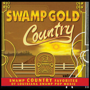 Swamp Gold Country, Vol. 1 album