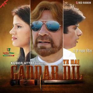 Ye Hai Gaddar Dil Albümü