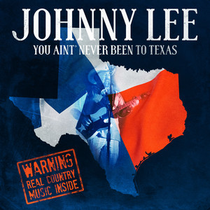 You Aint Never Been To Texas album