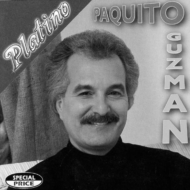 Serie Platino: Paquito Guzman