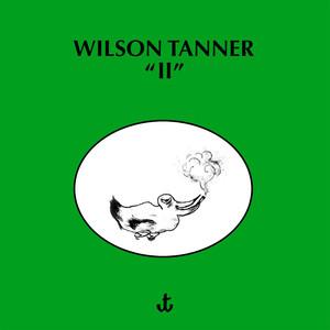 Wilson Tanner – II (2019)