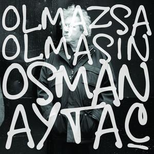 Osman Aytaç - Olmazsa Olmasın Albümü