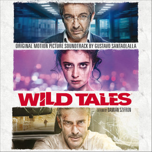 Wild Tales (Original Motion Picture Soundtrack) Albumcover