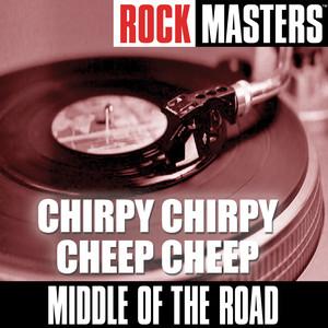 Rock Masters: Chirpy Chirpy Cheep Cheep album