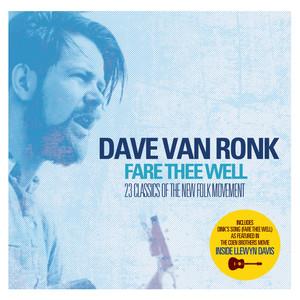 Dave Van Ronk - Fare Thee Well album