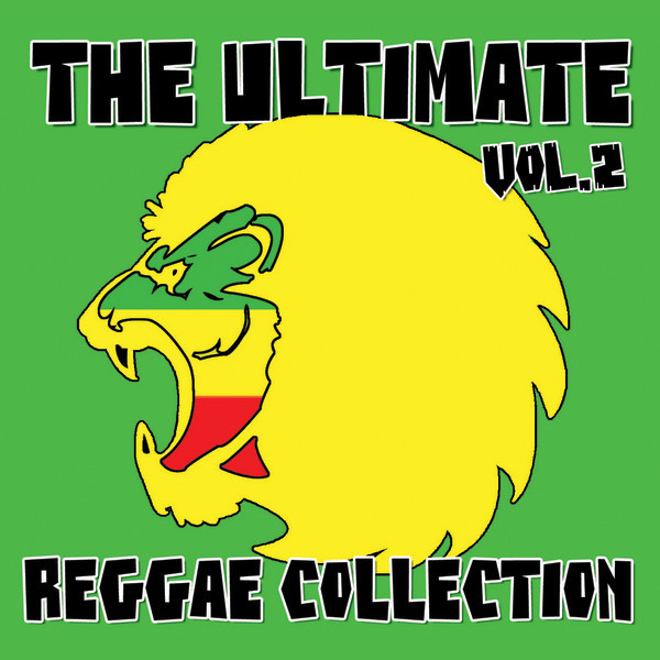 Ultimate Reggae Collection Vol 2 by Various Artists on Spotify
