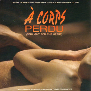 Á Corps Perdu (Straight for the Heart) [Original Motion Picture Soundtrack] album