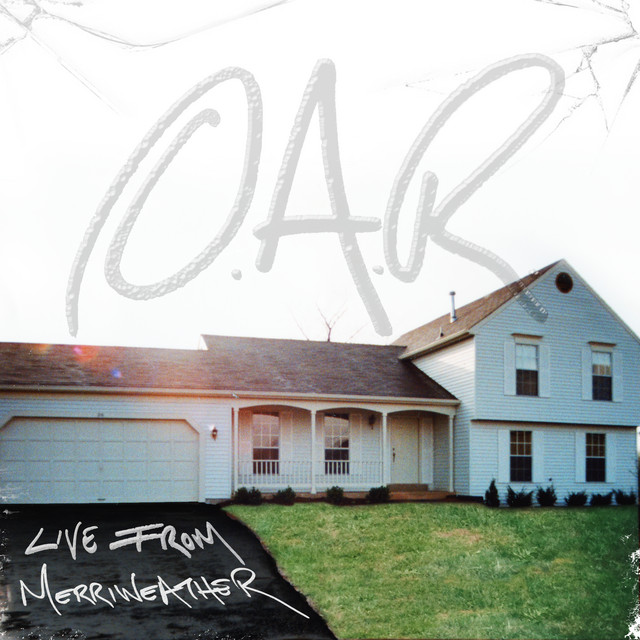 Album cover for Live From Merriweather by O.A.R.