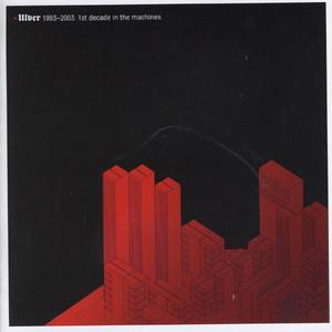 Ulver 1993-2003: 1st Decade In The Machines album