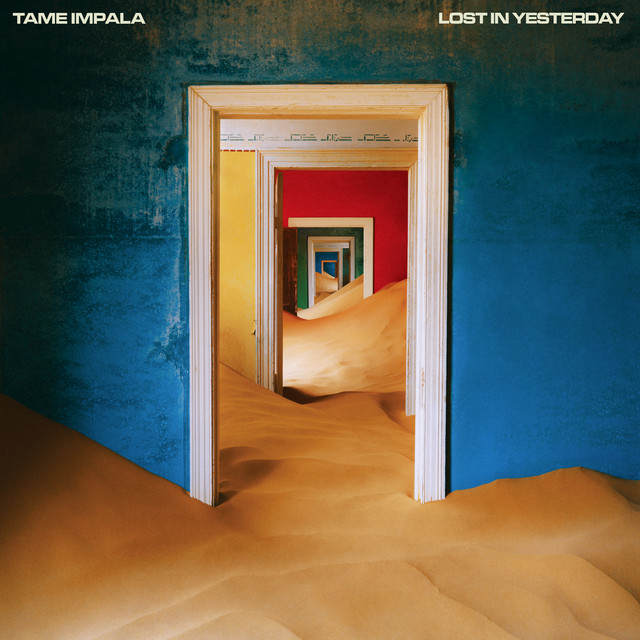 Tame Impala - Lost In Yesterday cover