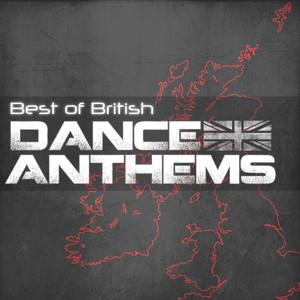 Best of British Dance Anthems