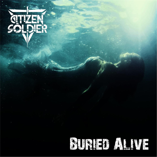 buried alive by citizen soldier on spotify