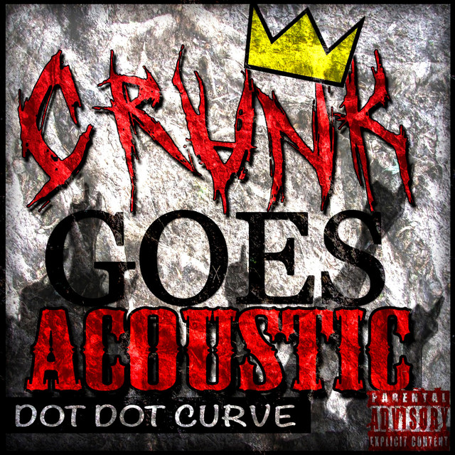 Crunk Goes Acoustic