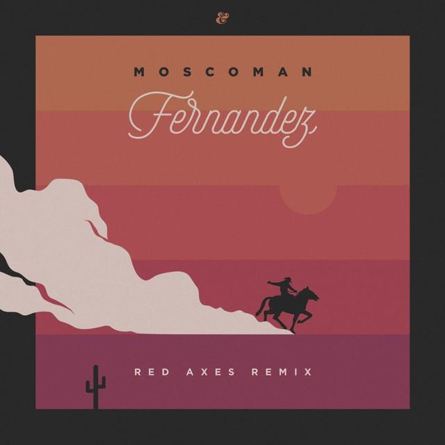 Fernandez (Red Axes Remix)