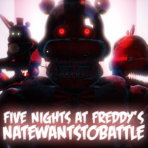 Five Nights at Freddy's - NateWantsToBattle