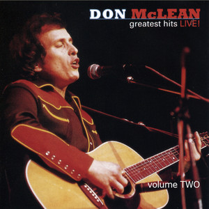 Greatest Hits Live! Volume 2 - Don Mclean