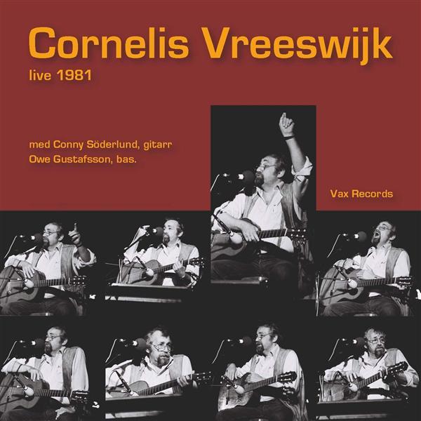 Cornelis Vreeswijk Live 1981