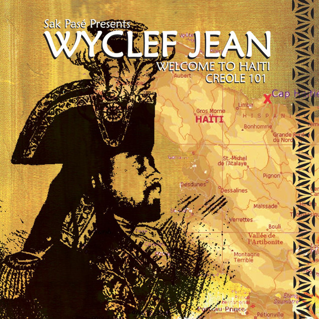 Wyclef Jean WELCOME TO HAITII CREOLE 101 album cover