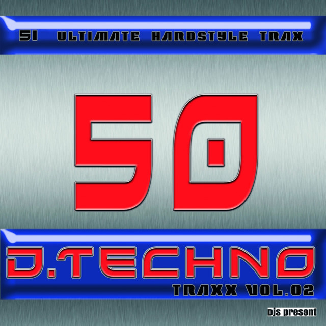 50 D.Techno Traxx, Vol. 2